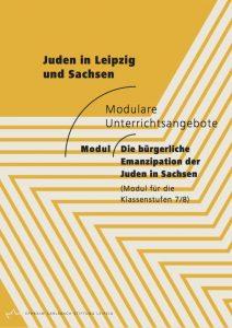 Unterrichtsmodul - Die bürgerliche Emanzipation der Juden in Sachsen