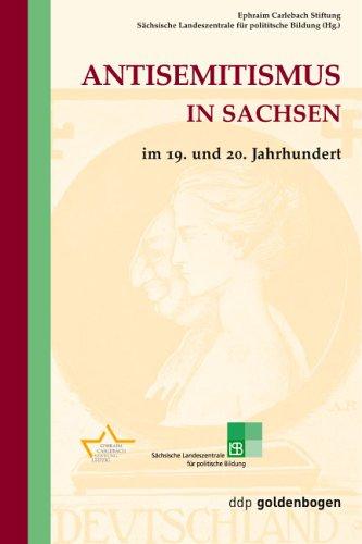 Antisemitismus in Sachsen im 19. und 20. Jahrhundert.